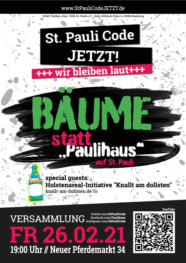 """Wir bleiben laut 26.2.2021 Plakat Dieses Mal mit am Start:  Holstenareal-Initiative """"Knallt am dollsten"""": www.knallt-am-dollsten.de"""